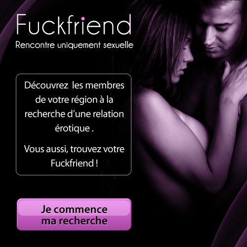 inscription pour touver un ou une ami(e) pour des relations sexuelles